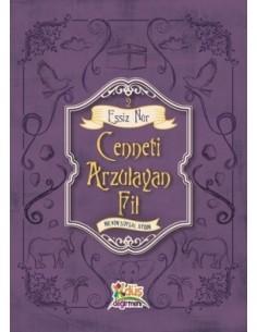 Düş Değirmeni Yayınları Cenneti Arzulayan Fil - Eşsiz Nur 2