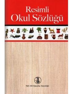 Türk Dil Kurumu Yayınları Resimli Okul Sözlüğü