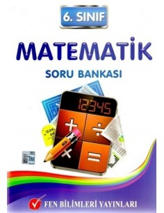Fen Bilimleri Yayınları Ortaokul 6.Sınıf Matematik Soru Bankası