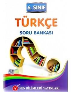 Fen Bilimleri Yayınları Ortaokul 6.Sınıf Türkçe Soru Bankası