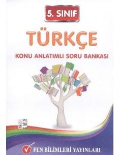 Fen Bilimleri Yayınları Ortaokul 5.Sınıf Türkçe Konu Anlatımlı Soru Bankası