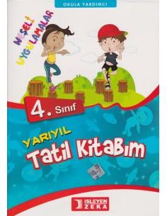 İsleyen Zeka Yayınları İlkokul 4.Sınıf Yarıyıl Tatil Kitabım