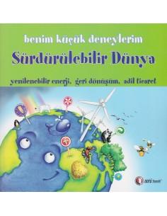 Odtü Yayınları Benim Küçük Deneylerim, Sürdürülebilir Dünya