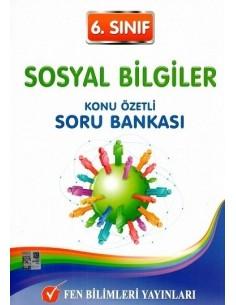 Fen Bilimleri Yayınları 6.Sınıf Sosyal Bilgiler Konu Özetli Soru Bankası
