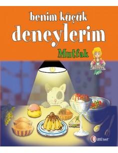 Odtü Yayınları 3. Ve 4. Sınıflar Için Benim Küçük Deneylerim, Mutfak