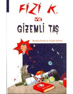 Odtü Yayınları 5. Ve 6. Sınıflar Için Fizi K. ve Gizemli Taş
