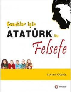 Odtü Yayınları 1.2 ve 3. Sınıf Çocuklar için Atatürk ile Felsefe