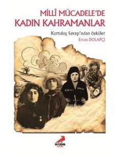 Erdem Yayınları Milli Mücadele'de Kadın Kahramanlar