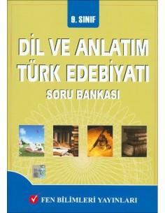 Fen Bilimleri Yayınları 9.Sınıf Dil ve Anlatım - Türk Edebiyatı Soru Bankası