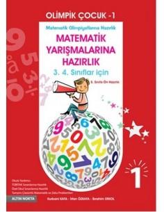 Altın Nokta 3.ve 4.Sınıf Matematik Olimpiyatlarına Hazırlık Olimpik Çocuk - 1