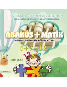 Altın Nokta Abaküsmatik Mental Aritmetik Eğitim Kitabı