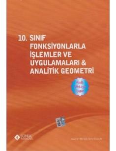 Sonuç Yayınları 10.Fonksiyonlarla İşlemler ve Uygulamaları & Analitik Geometri