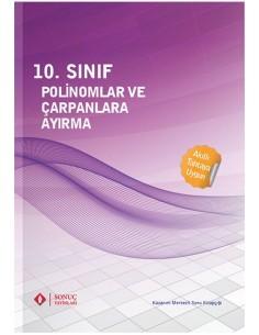 Sonuç Yayınları 10.Sınıf Polinomlar ve Çarpanlara Ayırma