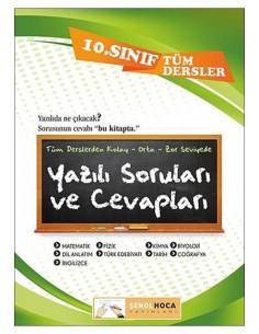 Şenol Hoca Yayınları 10.Sınıf Tüm Dersler Yazılı Soruları ve Cevapları