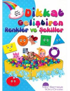 Mor Şemsiye Yayınları 60 ay Dikkat Geliştiren Renkler Ve Şekiller  Kitabı