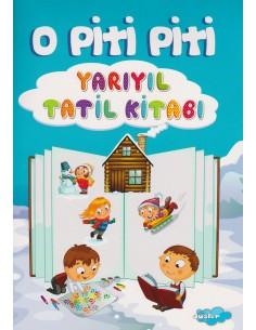 Yapa Yayınları O Piti Piti Yarıyıl Tatil Kitabım