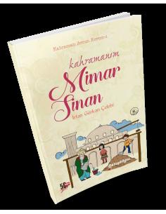 Nesil Yayınları - Kahramanım Mimar Sinan