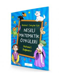 1. Sınıf Neşeli Matematik Öyküleri - Mehmet Bağmancı