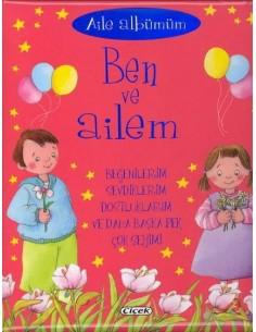 Çiçek Yayıncılık Bebeğim Dizisi - Ben ve Ailem