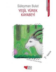 Can Çocuk Yayınları Yeşil Yürek Kayabeyi