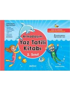 Bir-Yay Yayınları 2. Sınıf Arkadaşım Yaz Tatili Kitabı (3. Sınıfa Geçenlere)