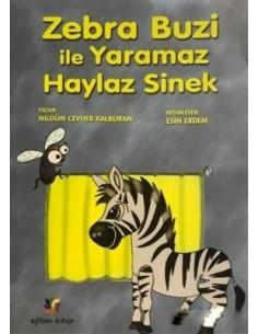 Eğiten Kitap Zebra Buzi ile Yaramaz Haylaz Sinek