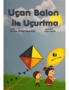 Eğiten Kitap Uçan Balon ile Uçurtma