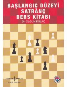 Başlangıç Düzeyi Satranç Ders Kitabı
