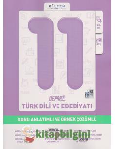 Bilfen Yayınları 11.Sınıf Türk Dili ve Edebiyatı Depar Konu Anlatımlı ve Örnek Çözümlü