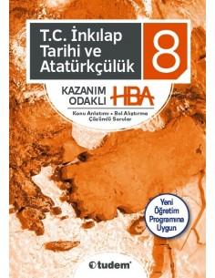 Tudem Yayınları 8. Sınıf T.C. İnkılap Tarihi ve Atatürkçülük Kazanım Odaklı HBA