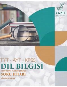 Yazıt Yayınları Dil Bilgisi Soru Kitabı (TYT - AYT - KPSS)