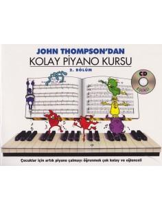John Thompson'dan Kolay Piyano Kursu 2. Bölüm