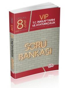 Editör 8. Sınıf VIP TC. İnkılap Tarihi ve Atatürkçülük Soru Bankası