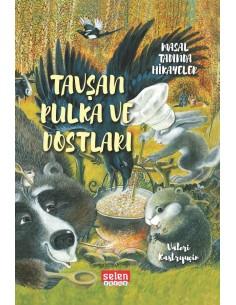 Selen Yayınları Tavşan Pulka ve Dostları