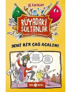 Genç Hayat Rüyadaki Sultanlar: Yeni Bir Çağ Açalım!