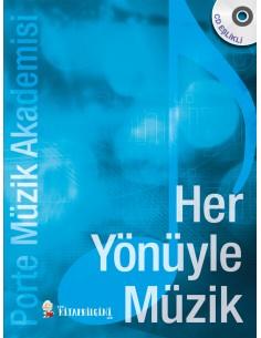 Her Yönüyle Müzik - Porte Müzik Yayınları