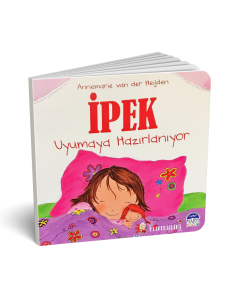 İpek Uyumaya Hazırlanıyor - Martı Yayınları
