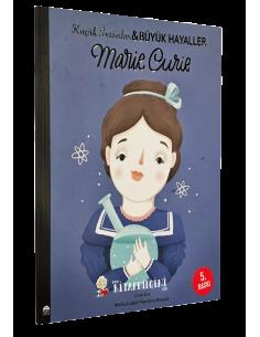 Küçük İnsanlar ve Büyük Hayaller: Marie Curie - Martı Yayınları