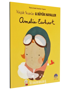 Küçük İnsanlar ve Büyük Hayaller: Amelia Earhart - Martı Yayınları