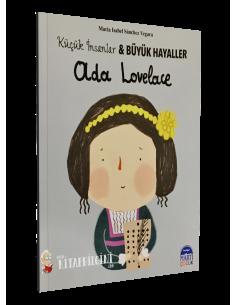 Küçük İnsanlar ve Büyük Hayaller: Ada Lovelace - Martı Yayınları