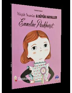 Küçük İnsanlar ve Büyük Hayaller: Emmeline Pankhurst - Martı Yayınları