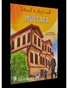 More about Selanikte Bir Çocuk: Mustafa - Martı Yayınları