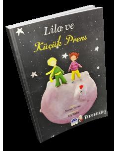 More about Lila ve Küçük Prens - Martı Yayınları