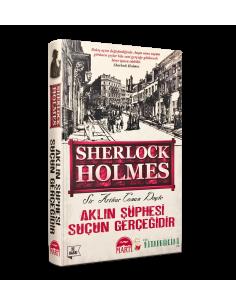 More about Sherlock Holmes: Aklın Şüphesi Suçun Gerçeğidir - Martı Yayınları