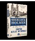 Sherlock Holmes: Şüphe Asla Uyumaz - Martı Yayınları