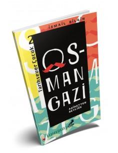 Tarihsever Çocuk 2: Osman Gazi - Erdem Yayınları
