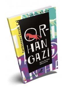 Tarihsever Çocuk 3: Orhan Gazi - Erdem Yayınları