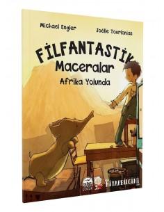 Filfantastik Maceralar: Afrika Yolunda - Martı Yayınları