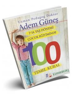 Timaş 7-14 Yaş Çocuk Eğitiminde 100 Temel Kural