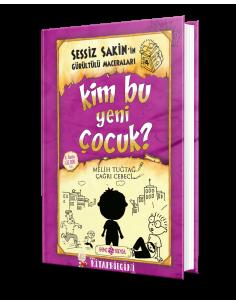 Genç Hayat Yayınları Sessiz Sakin'in Gürültülü Maceraları 4 - Kim Bu Yeni Çocuk?